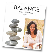 Balance Christ Filled Living