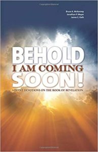 Behold I Am Coming Soon!