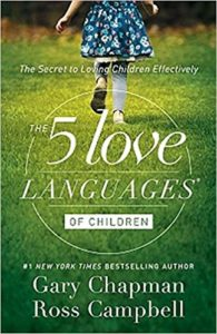 The Five Love Lanugages of Children