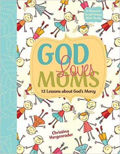 God Loves Moms