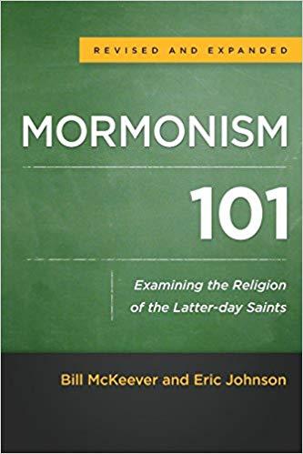 Mormonism 101: Examining the Religon of the Latter-day Saints