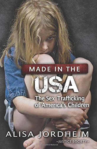 Made in the USA: The Sex Trafficking of America's Children