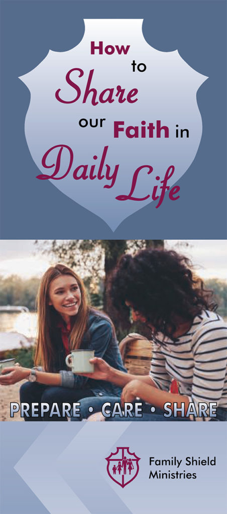 How to Share our Faith in Daily Life